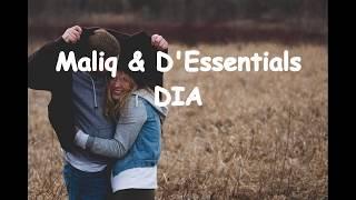 Dia - Maliq D'Essentials LIRIK