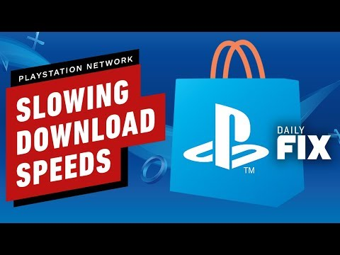 PlayStation Network Speeds Are Slowing Down - IGN Daily Fix