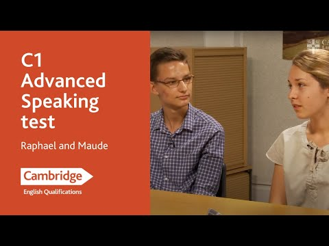 C1 Advanced speaking test (from 2015) - Raphael and Maude