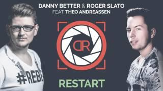 Danny Better & Roger Slato - Restart Feat. Theo Andreassen  Teaser
