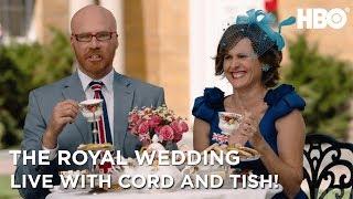 'Tea Time!' Tease | The Royal Wedding Live with Cord & Tish | HBO