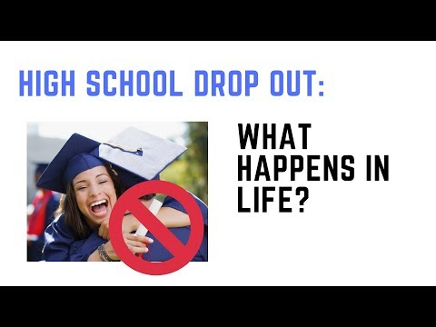 High School Drop Out - What Happens In Life  :(