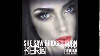 kerbera she saw bridges burn full album