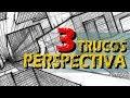 3 TRUCOS PARA DIBUJAR PERSPECTIVA