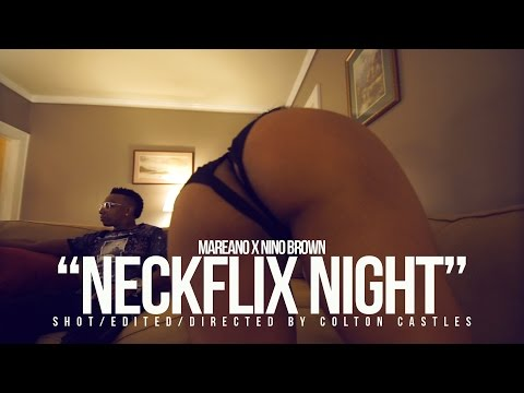 "MAREANO X NINO BROWN ""NECKFLIX NIGHT"" (SHOT BY @WHOISCOLTC)"