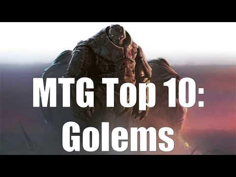 MTG Top 10: Golems