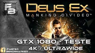 """DEUS EX MANKIND DIVIDED """"GTX 1080"""" ULTRAWIDE"""