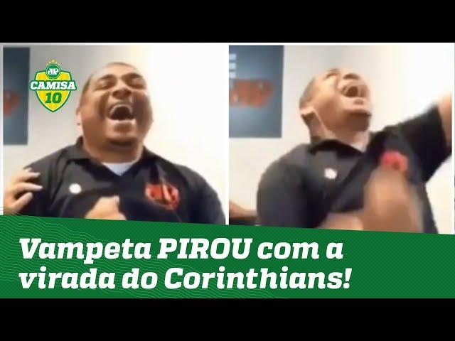 PIROU! OLHA como VAMPETA reagiu à virada do Corinthians contra o Avenida!