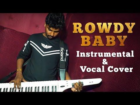 Maari 2 | Rowdy Baby Song | Instrumental & Vocal Cover | T.Thuvarakan Ft V.P.Kapilan
