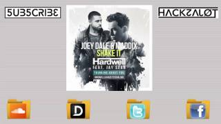 Joey Dale & Maddix vs. Hardwell & Kaaze - Thinking About Shake It (Hackzalot & Dj Alexander Mashup)