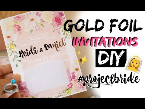 diy gold foil invitations engagement wedding youtube