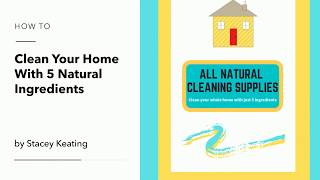 Clean your home with these 5 natural ingredients