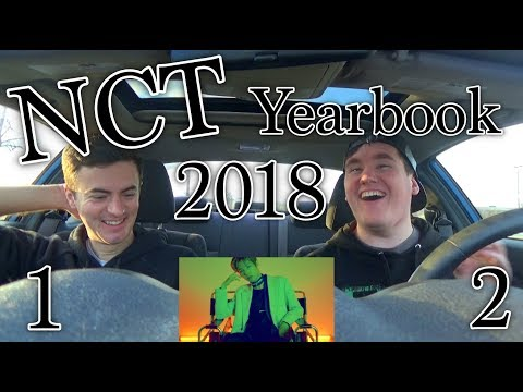 NCT 2018 Yearbook #1 and #2 REACTION [Teaching Bryson ALL th