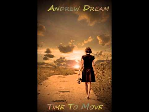Andrew Dream-Time To Move