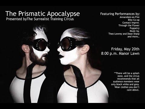 The Prismatic Apocalypse   Surrealist Circus 2016