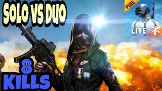 SOLO VS DUO GAMEPLAY || MOBILE PUBG LITE || 8 KILLS