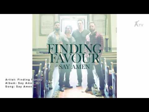Finding Favour | Say Amen