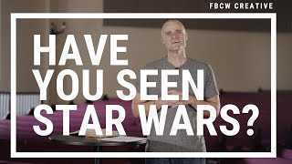 Have You Seen Star Wars?