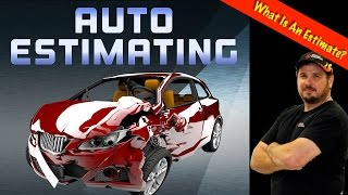What Is An Damage Repair Estimate? - Auto Estimating Part 1