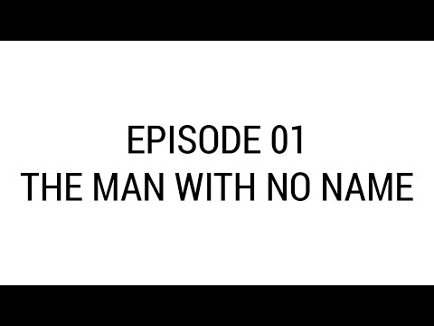 The Irate Brit - Episode 1 - The Man with No Name