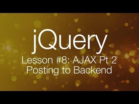 jQuery Ajax Tutorial #2 - Posting data to backend (jQuery tutorial #8)