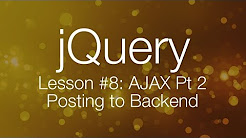 jQuery Ajax Tutorial #2 - Posting data to backend (jQuery tutorial #8)