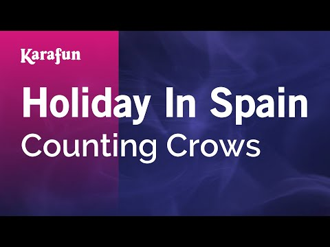 Karaoke Holiday In Spain - Counting Crows *