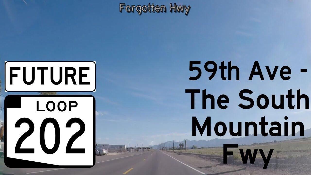 Map Of Loop 202 Arizona.May 2017 Future Az 202 Loop The South Mountain Freeway 59th