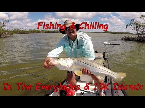 Fishing & Chilling In The Everglades & Ten Thousand Islands
