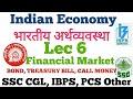 Lec 6 Financial Market BOND, TREASURY Bill, Call Money Hindi Bank SSC CGL PCS