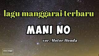 """Lagu manggarai terbaru """"MANI NO"""" voc. Motor Honda"""