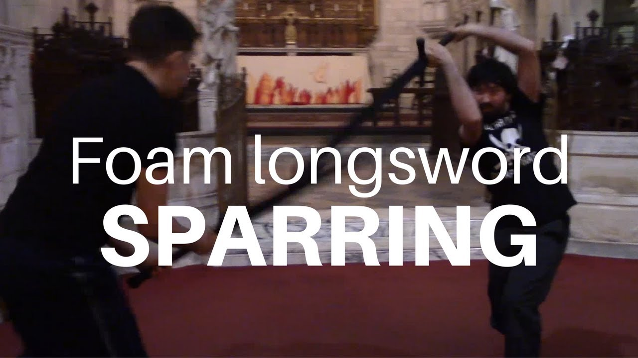 Foam longsword HEMA Sparring 27 November 2017