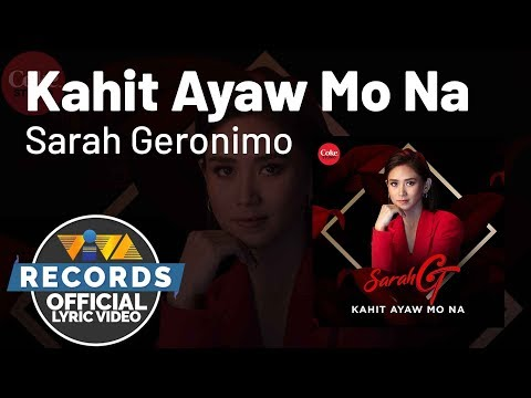 Kahit Ayaw Mo Na - Sarah Geronimo [Official Lyric Video]
