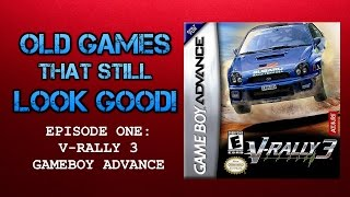 Old Games That Still Look Good - Episode 1: V-Rally 3 (Gameboy Advance)