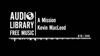 A Mission - Kevin MacLeod Resimi