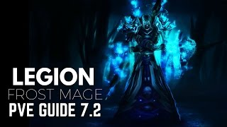 WoW - Frost Mage Guide / Rotation (Legion Patch 7.2)