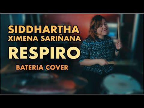 Siddhartha, Ximena Sariñana – Respiro (Cap. 8) | (Bateria Cover)