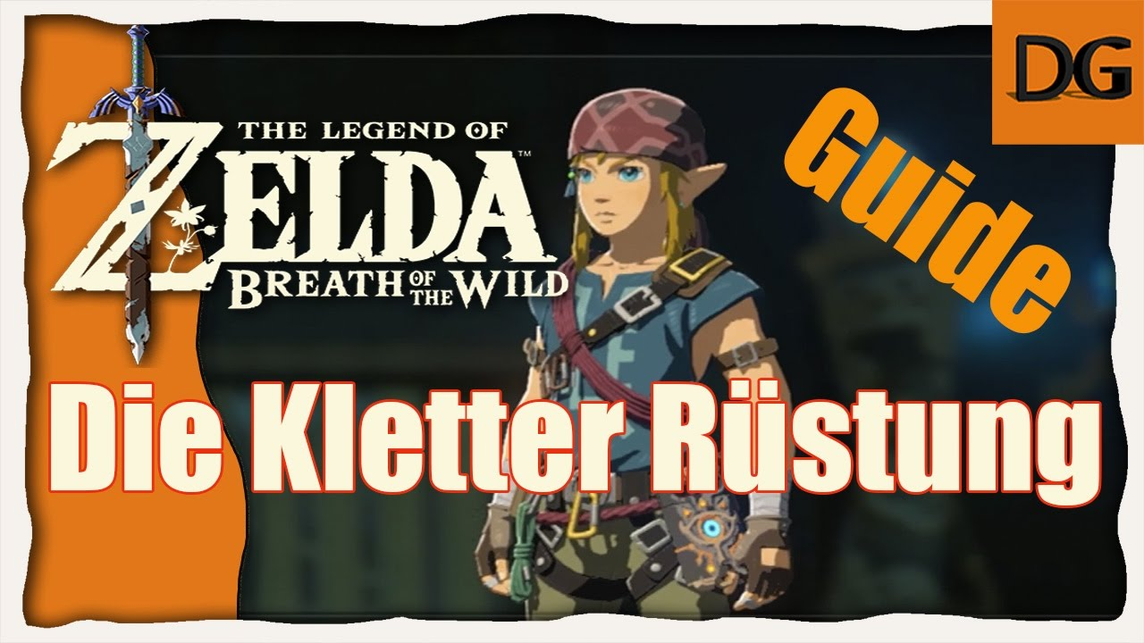 Kletterausrüstung Zelda Breath Of The Wild : The legend of zelda breath wild #die kletter rüstung [hd