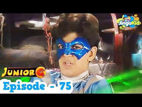 Junior G - Episode 75