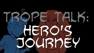 Trope Talk: The Hero's Journey