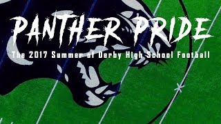 Panther Pride: The 2017 Summer of Derby High School Football - Film