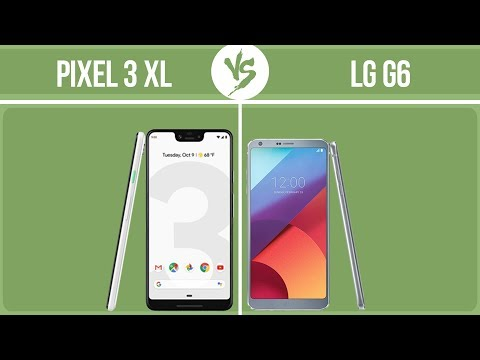 Google Pixel 3 XL vs LG G6 ✔️