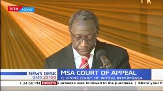 CJ David Maraga has presided over the opening of Court of Appeal in Mombasa