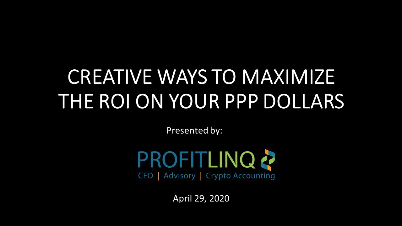 Creative ways to maximize the ROI on your PPP Loan