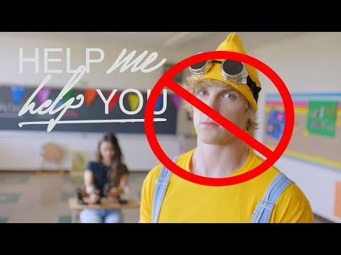 Help Me Help You but without Logan Paul