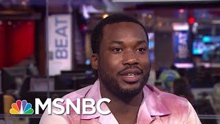 Meek Mill Talks To Ari Melber About Prison Reform | The Beat With Ari Melber | MSNBC