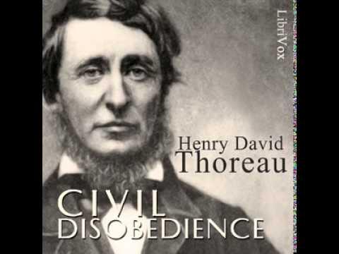 Civil Disobedience Part 1 -- Henry David Thoreau