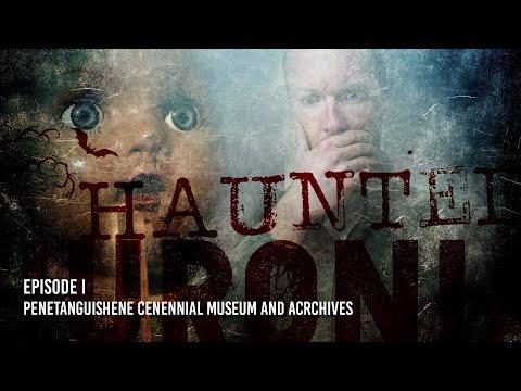 Haunted Huronia @ Penetang Museum FULL EPISODE