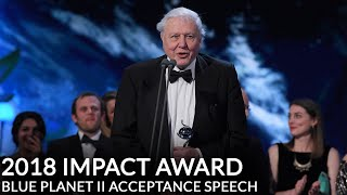 Blue Planet II Impact Award - Acceptance Speech