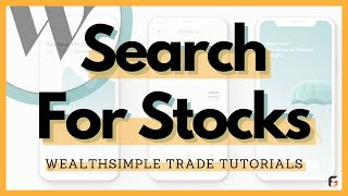 How to search up specific stocks explained in 2 minutes - Wealthsimple Trade Tutorial